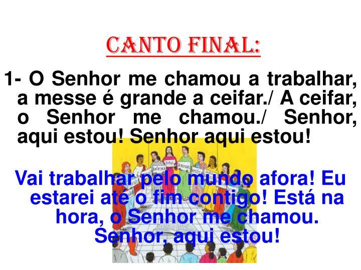 CANTO FINAL: