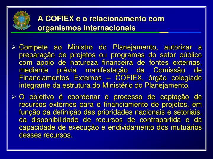 A COFIEX e o relacionamento com organismos internacionais