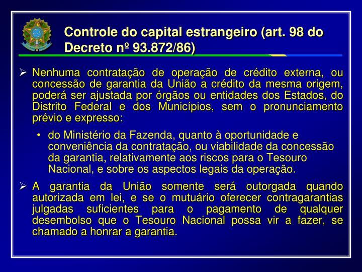 Controle do capital estrangeiro (art. 98 do Decreto nº 93.872/86)