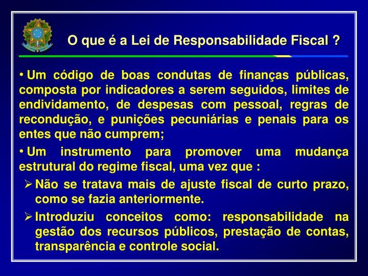 O que é a Lei de Responsabilidade Fiscal ?