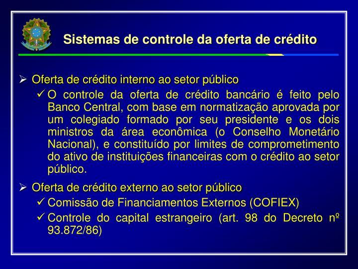 Sistemas de controle da oferta de crédito