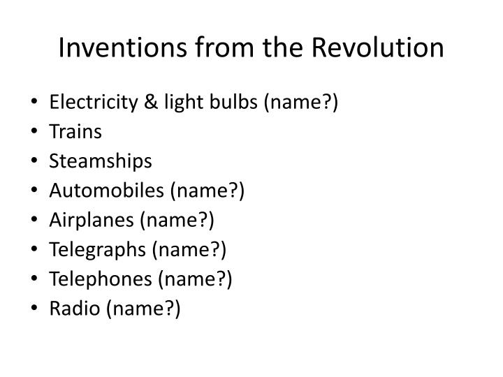 Inventions from the Revolution