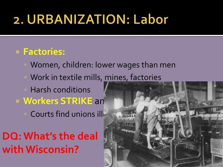2. URBANIZATION: Labor