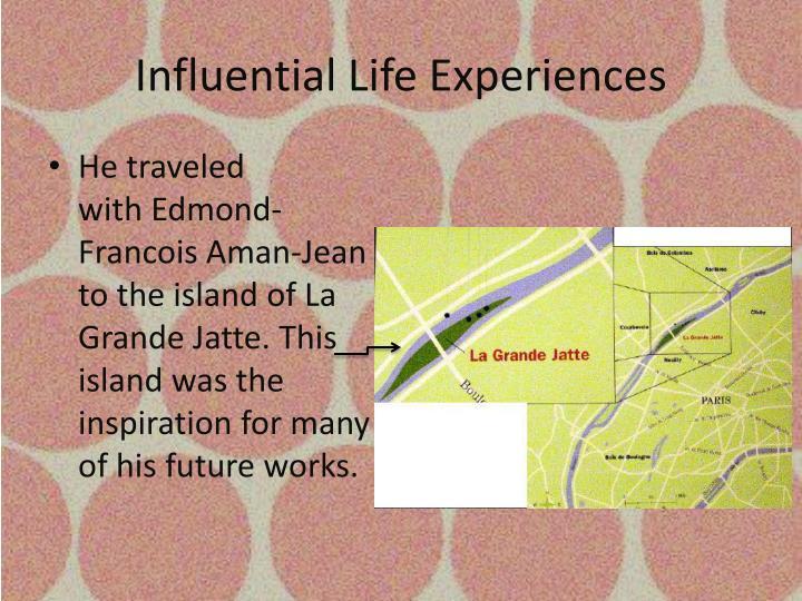 Influential Life Experiences