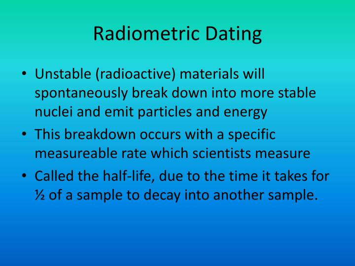 How many methods of radiometric dating are there