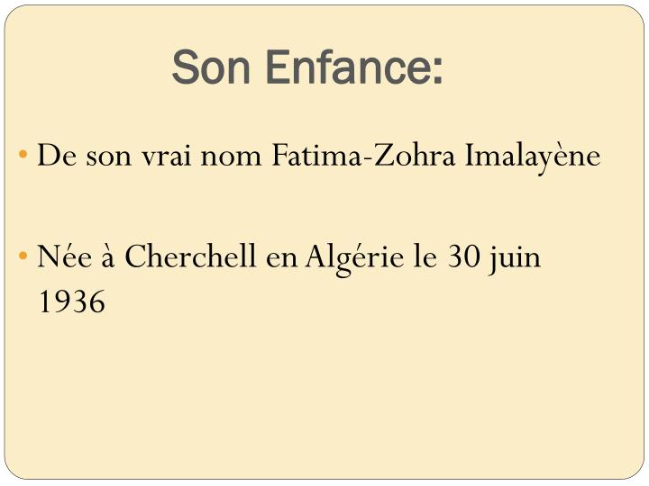Son Enfance: