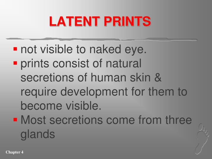 LATENT PRINTS