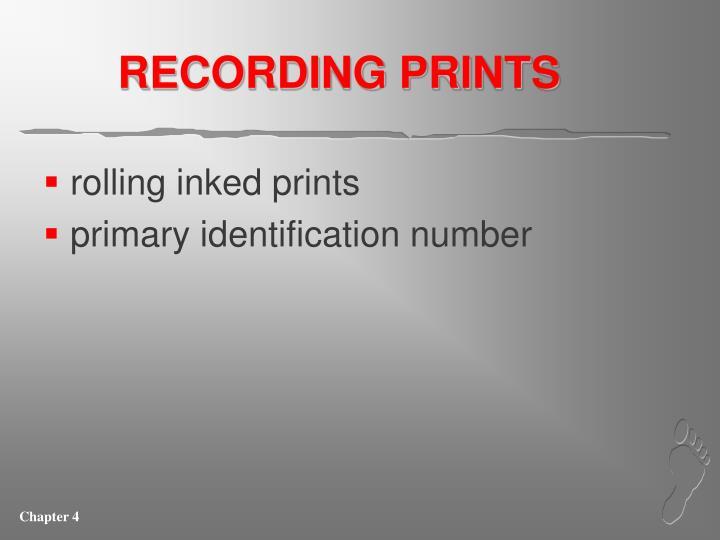 RECORDING PRINTS