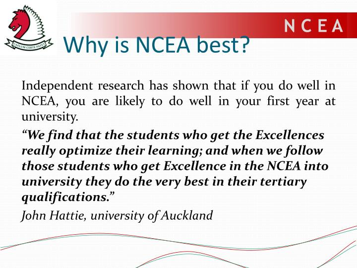 Why is NCEA best?