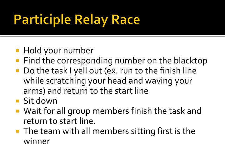 Participle Relay Race