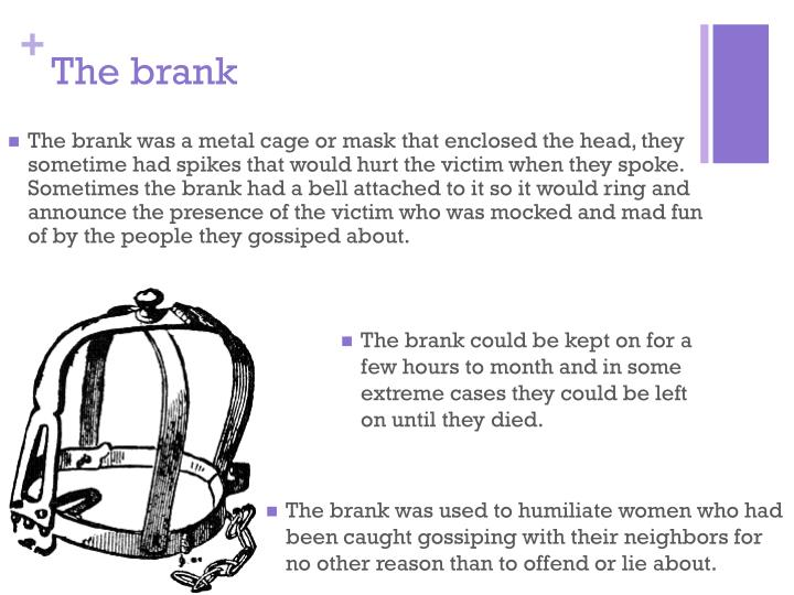 The brank