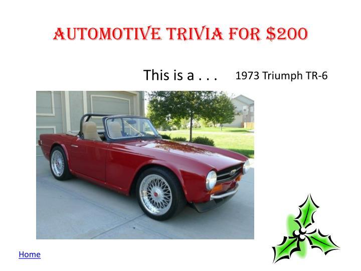 Automotive Trivia for $200