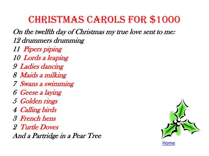 Christmas Carols for $1000