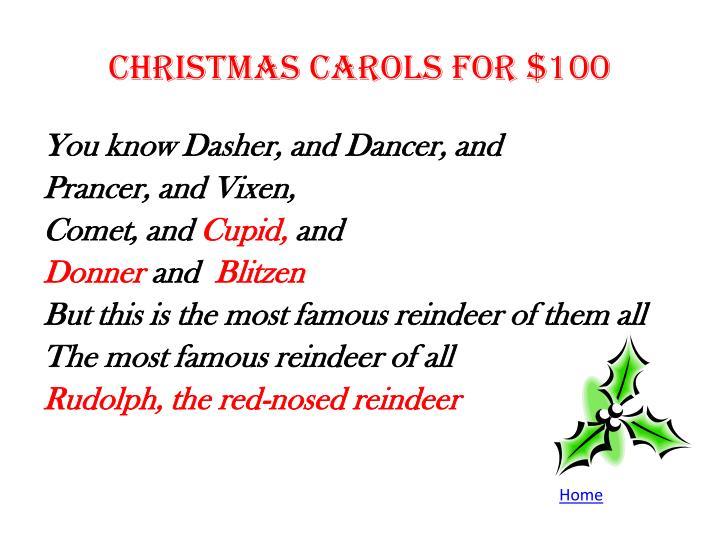 Christmas Carols for $100