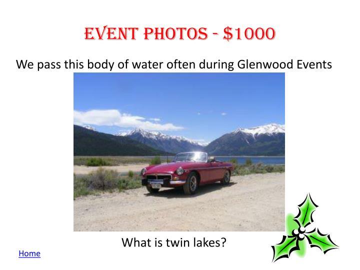Event photos - $1000