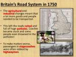 britain s road system in 1750