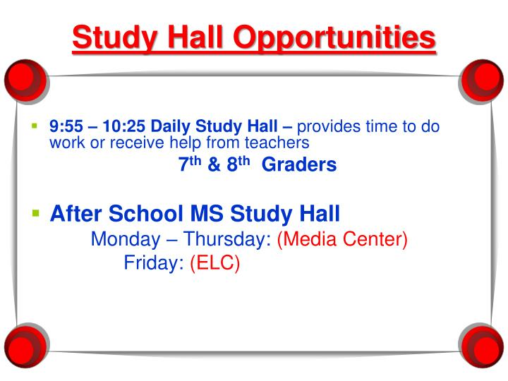 9:55 – 10:25 Daily Study Hall –