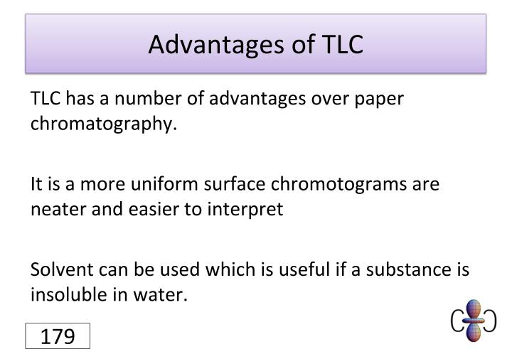 Advantages of TLC
