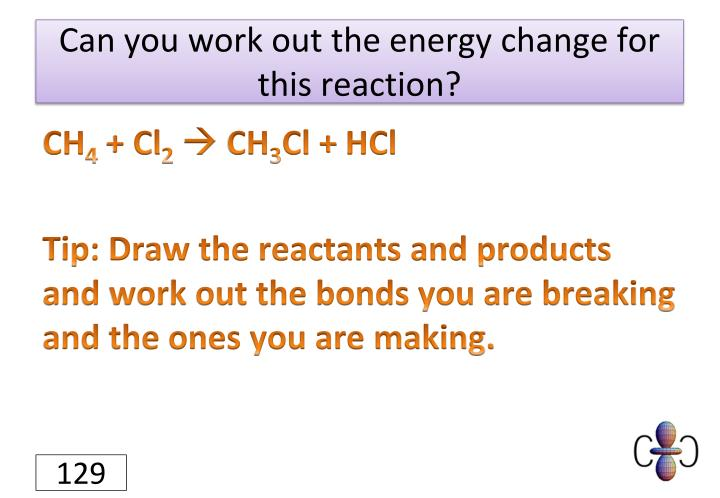 Can you work out the energy change for this reaction?