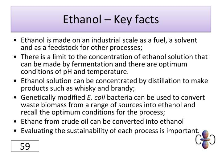Ethanol – Key facts
