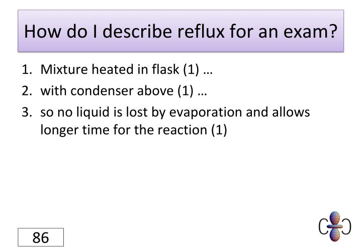 How do I describe reflux for an exam?