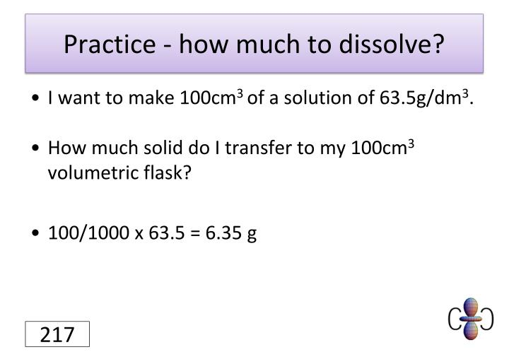 Practice - how much to dissolve?