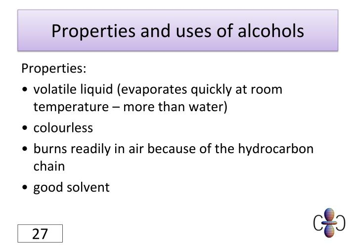 Properties and uses of alcohols