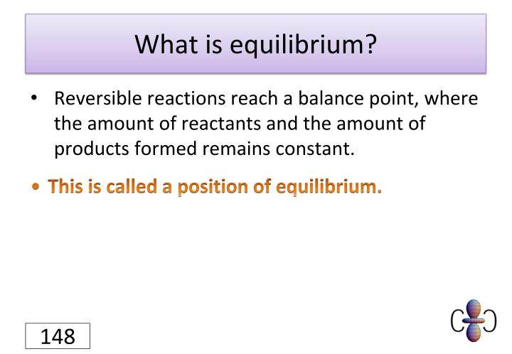 What is equilibrium?