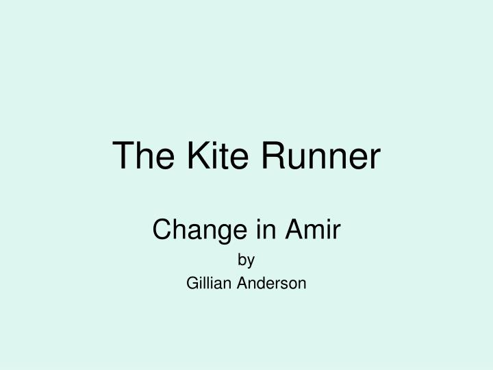 what are your first impressions of amir in this chapter kite runner Get an answer for 'who is farid in the kite runner' and find homework help for other what does farid mean when he tells amir in chapter 19 of the kite runner.