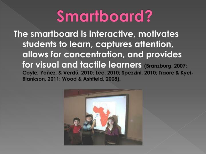 Smartboard?