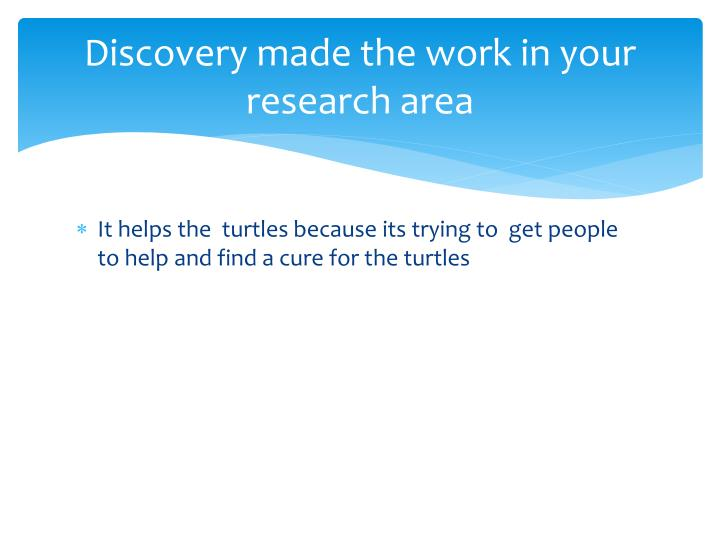 Discovery made the work in your research area