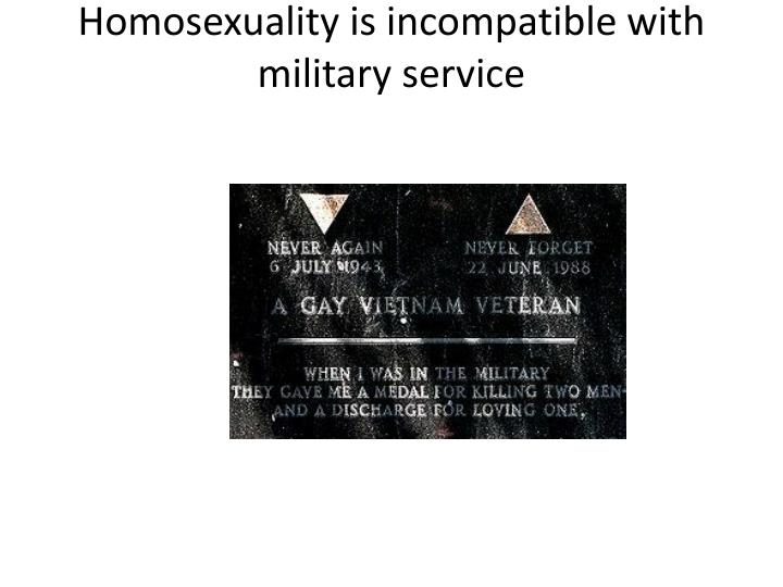 Homosexuality is incompatible with military service