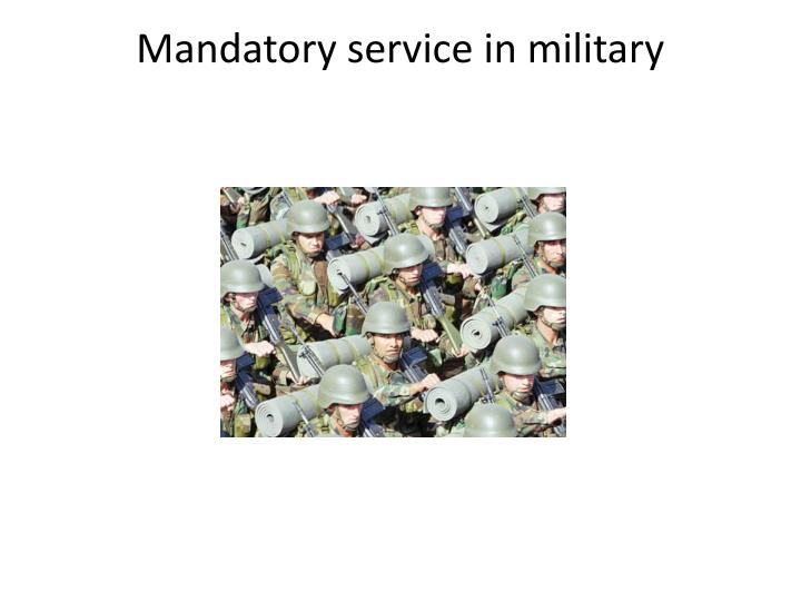 Mandatory service in military