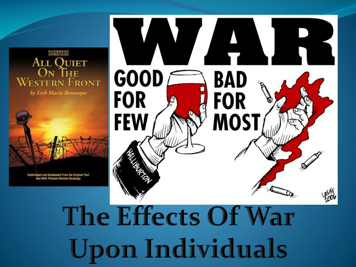 The Effects Of War