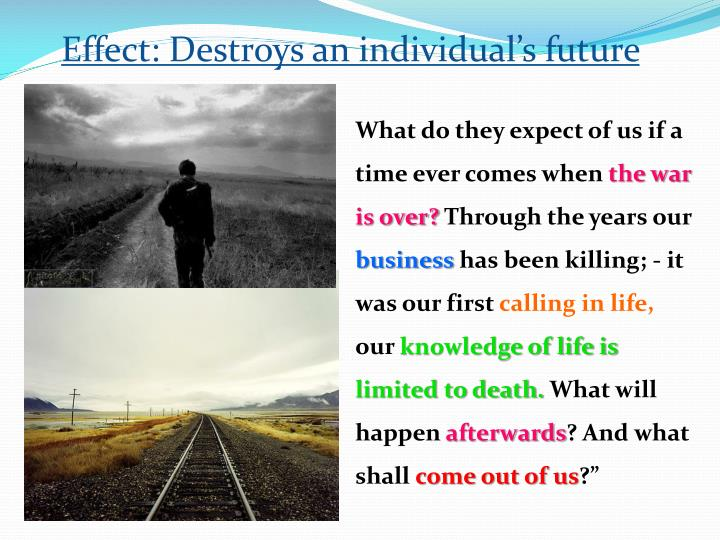Effect: Destroys an individual's future