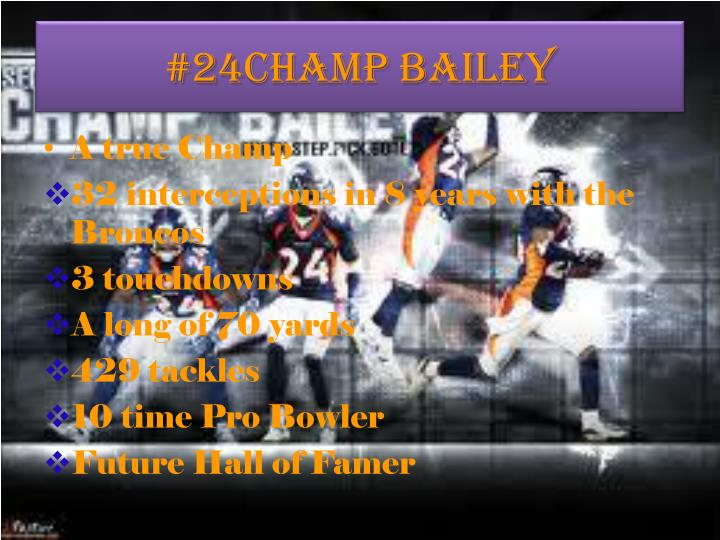 #24Champ Bailey
