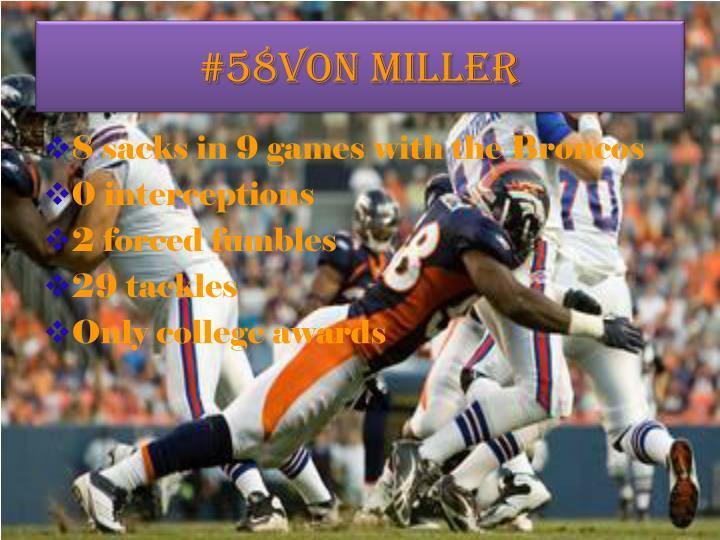 #58Von Miller