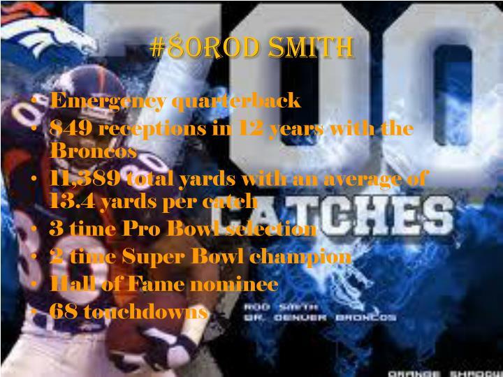 #80Rod Smith