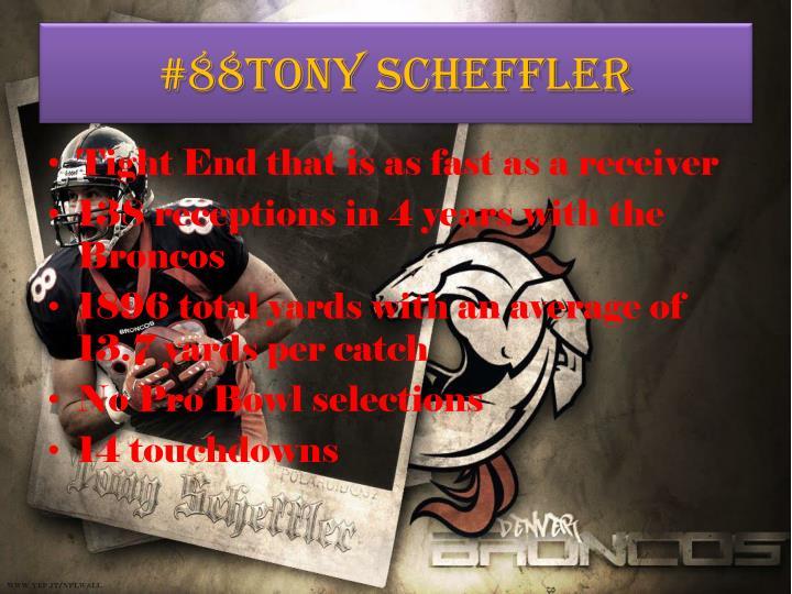 #88Tony Scheffler