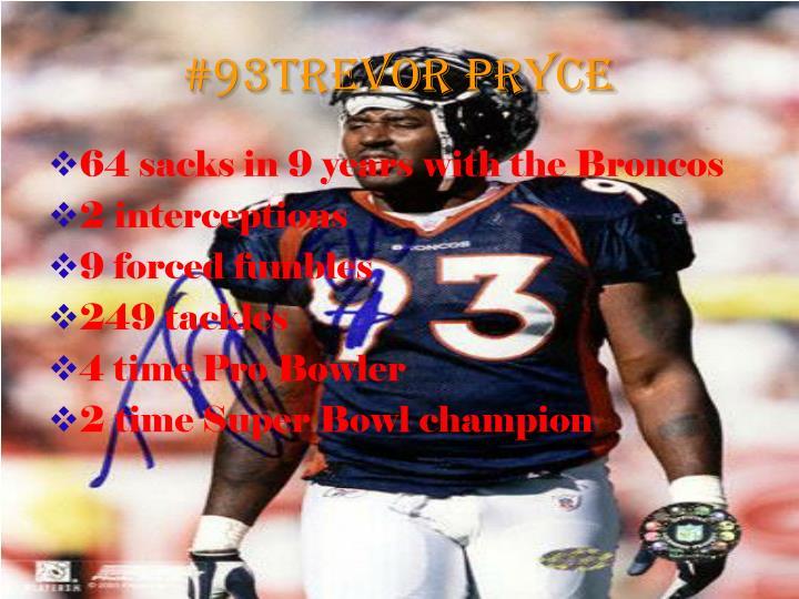 #93Trevor Pryce