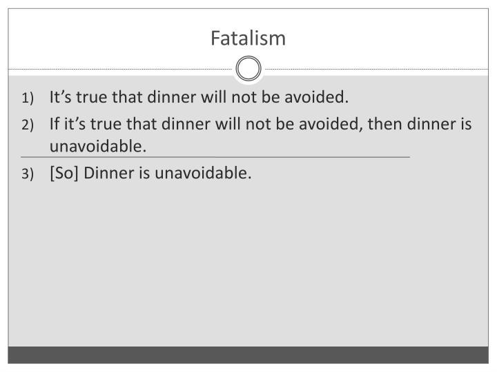 Fatalism