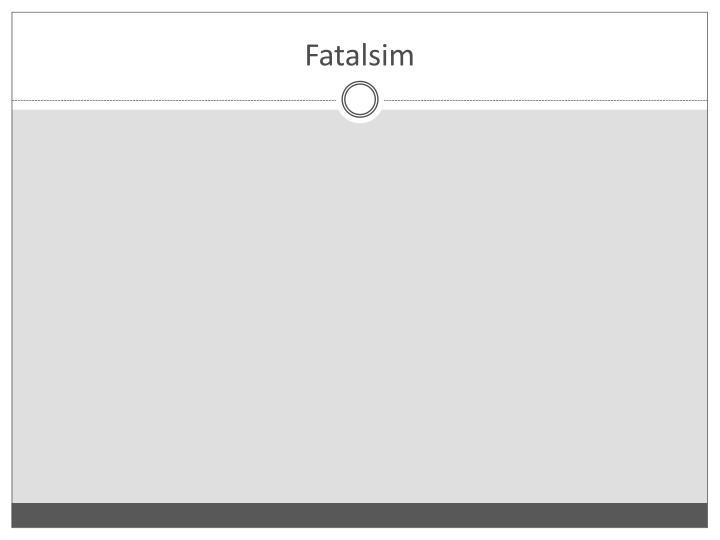 Fatalsim