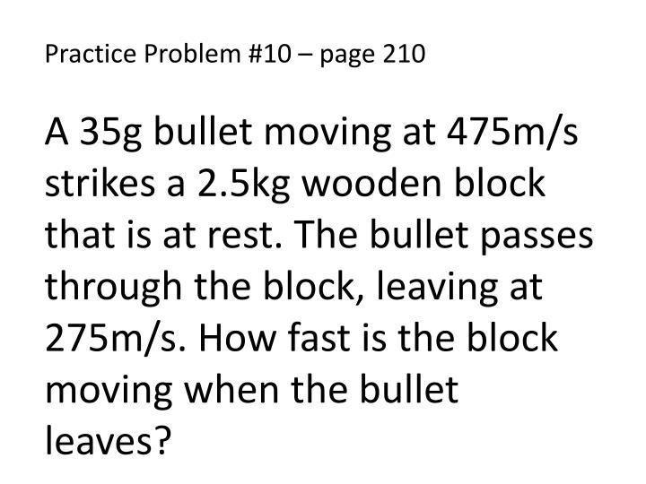 Practice Problem #10 – page 210
