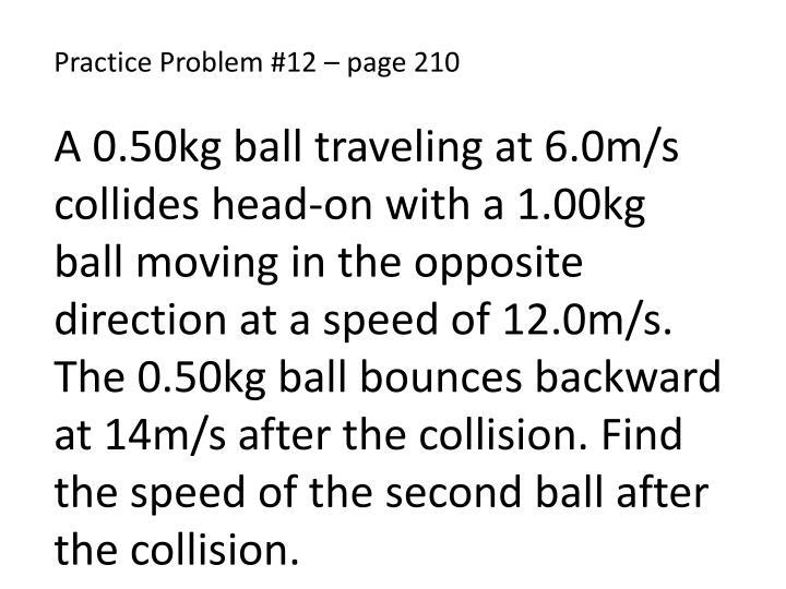 Practice Problem #12 – page 210