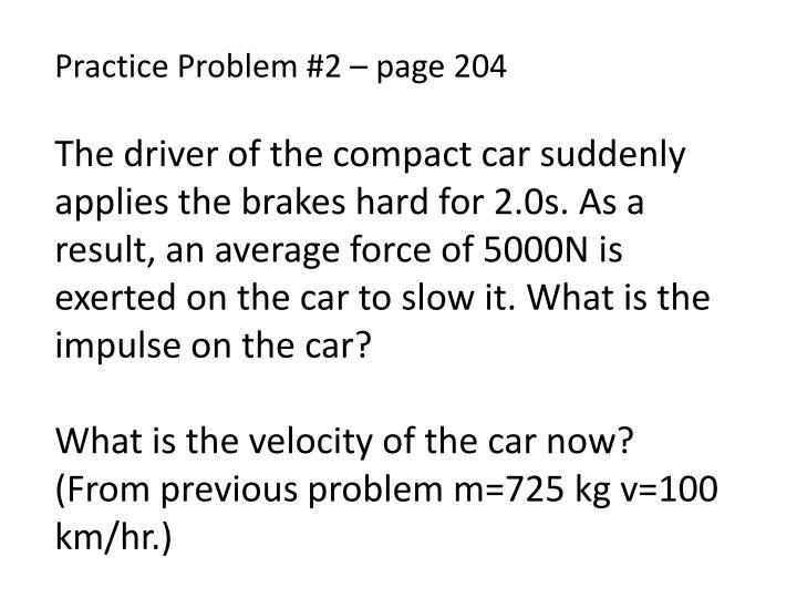 Practice Problem #2 – page 204