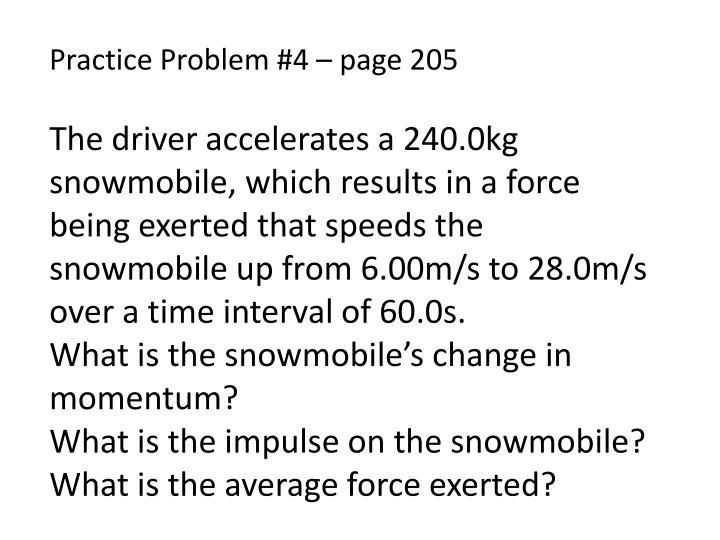 Practice Problem #4 – page 205