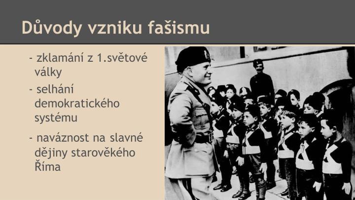 Důvody vzniku fašismu