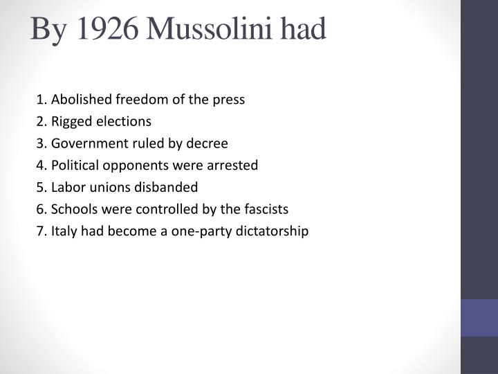 By 1926 Mussolini had