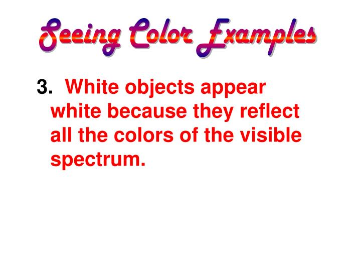 Seeing Color Examples
