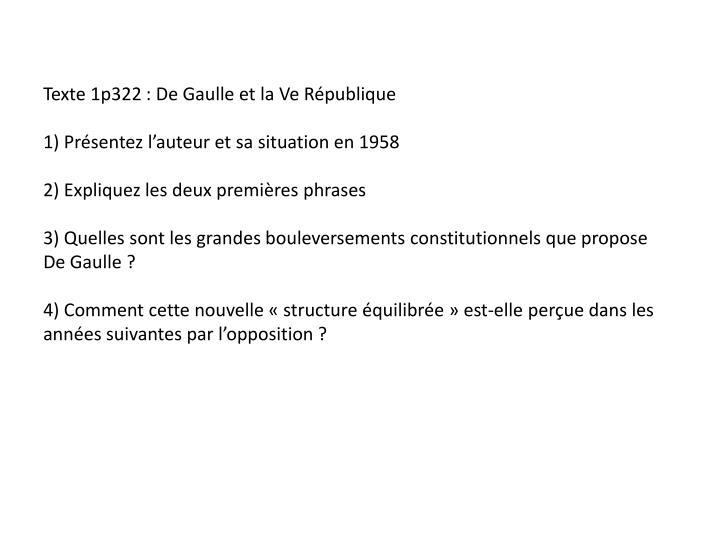Texte 1p322 : De Gaulle et la Ve République